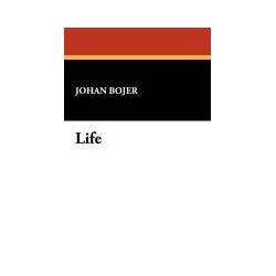 Life als Taschenbuch von Johan Bojer