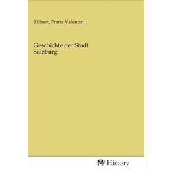 Geschichte der Stadt Salzburg als Buch von