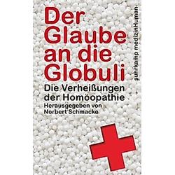 Der Glaube an die Globuli - Buch