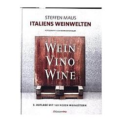 Italiens Weinwelten