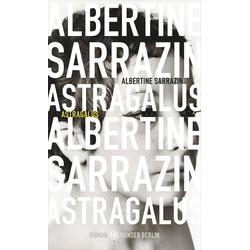 Astragalus: Buch von Albertine Sarrazin