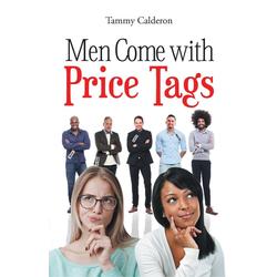 Men Come with Price Tags: eBook von Tammy Calderon