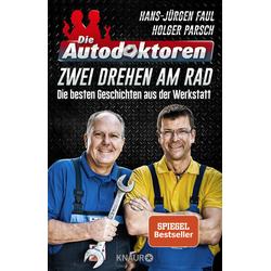 Die Autodoktoren - Zwei drehen am Rad als Taschenbuch von Hans-Jürgen Faul/ Holger Parsch