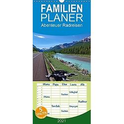 Abenteuer Radreisen - Familienplaner hoch (Wandkalender 2021 , 21 cm x 45 cm, hoch)