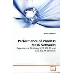 Performance of Wireless Mesh Networks als Buch von Nicola Scalabrino