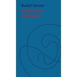 Die Nacht als Kraftquelle: Buch von Rudolf Steiner
