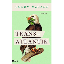 Transatlantik. Colum Mccann  - Buch