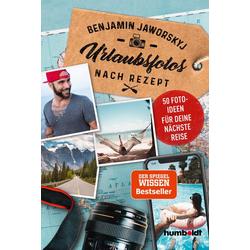 Urlaubsfotos nach Rezept als Buch von Benjamin Jaworskyj