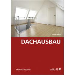 Dachausbau als Buch von Claudia Vitek/ Thomas Vitek