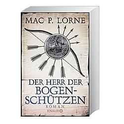 Der Herr der Bogenschützen. Mac P. Lorne  - Buch