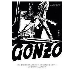 Gonzo. Dennis Diel  Matthias 'Gonzo' Röhr  Marco Matthes  - Buch