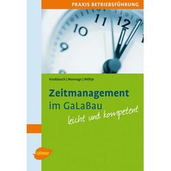 Zeitmanagement im GaLaBau