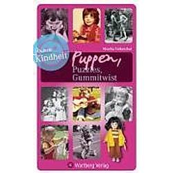 Unsere Kindheit - Puzzles  Puppen  Gummitwist. Monika Falkenthal  - Buch