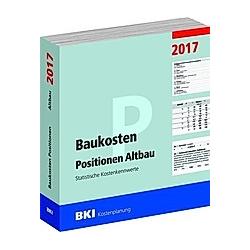 BKI Baukosten Positionen Altbau 2017 - Buch