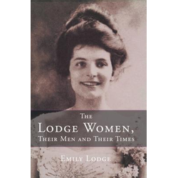 The Lodge Women Their Men and Their Times: eBook von Emily Lodge