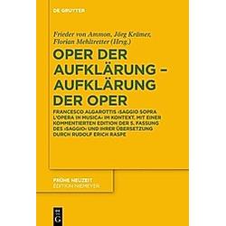 Oper der Aufklärung - Aufklärung der Oper - Buch