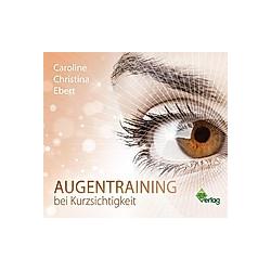 Augentraining bei Kurzsichtigkeit  1 Audio-CD - Hörbuch