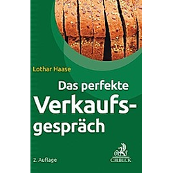 Das perfekte Verkaufsgespräch. Lothar Haase  - Buch