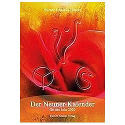 Der Neuner Kalender für das Jahr 2020. Werner J. Neuner  - Buch