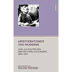 Aristokratismus und Moderne - Buch