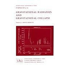 Gravitational Radiation and Gravitational Collapse - Buch
