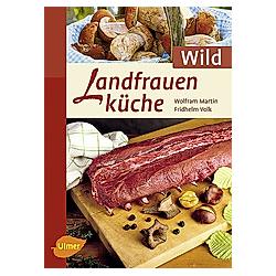 Landfrauenküche, Wild