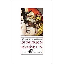 Siegfried und Krimhild. Jürgen Lodemann  - Buch