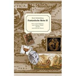 Fantastische Reise II als Buch von Bodo Schulenburg