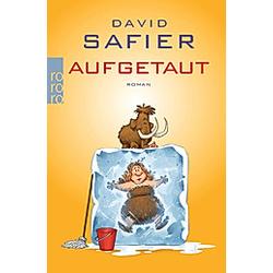 Aufgetaut. David Safier  - Buch