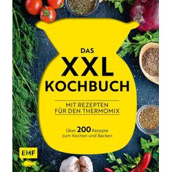 Das XXL-Kochbuch für den Thermomix - Über 200 Rezepte zum Kochen und Backen als Buch von