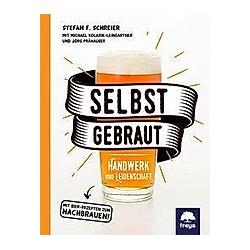 Selbstgebraut. Stefan F Schreier  - Buch