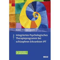 Integriertes Psychologisches Therapieprogramm bei schizophren Erkrankten IPT