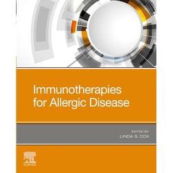 Immunotherapies for Allergic Disease: eBook von Linda S. Cox