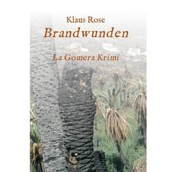 Brandwunden als Buch von Klaus Rose
