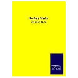 Reuters Werke. Fritz Reuter  - Buch