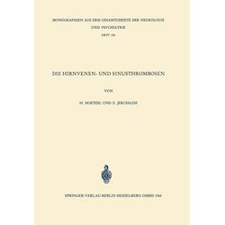 Die Hirnvenen- und Sinusthrombosen: eBook von F. Jerusalem/ H. Noetzel