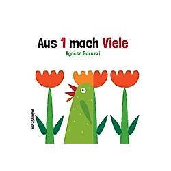 Aus 1 mach Viele. Agnese Baruzzi  - Buch