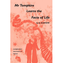 MR Tompkins Learns the Facts of Life als Buch von George Gamow