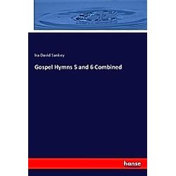 Gospel Hymns 5 and 6 Combined. Ira David Sankey  - Buch
