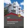 Mit Immobilien ein Vermögen aufbauen als Buch von Gerhard Lidl/ Ha. A. Mehler