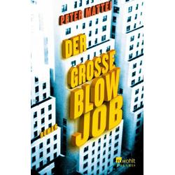 Der große Blowjob als Taschenbuch von Peter Mattei