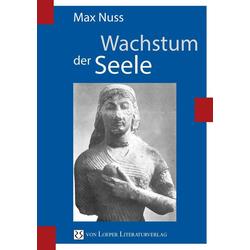 Wachstum der Seele als Buch von Max Nuss