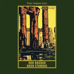 Von Bagdad nach Stambul. MP3-CD als Hörbuch CD von Karl May
