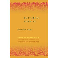 Butterfly Burning: Buch von Yvonne Vera/ Vera