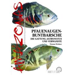 Pfauenaugen-Buntbarsche als Buch von Thomas Weidner