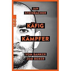Käfigkämpfer. Jan Steinbächer  - Buch