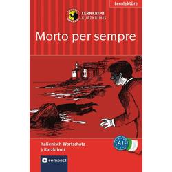 Morto per sempre als Buch von Alessandra Felici Puccetti/ Tiziana Stillo