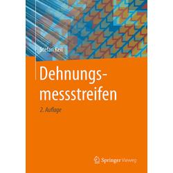 Dehnungsmessstreifen als Buch von Stefan Keil