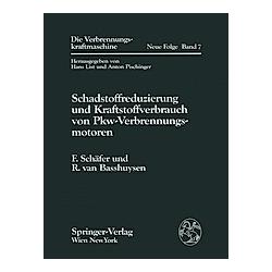 Schadstoffreduzierung und Kraftstoffverbrauch von Pkw-Verbrennungsmotoren. Richard van Basshuysen  Fred Schäfer  - Buch