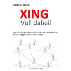 XING - Voll dabei! als Buch von Hartmut Sieck